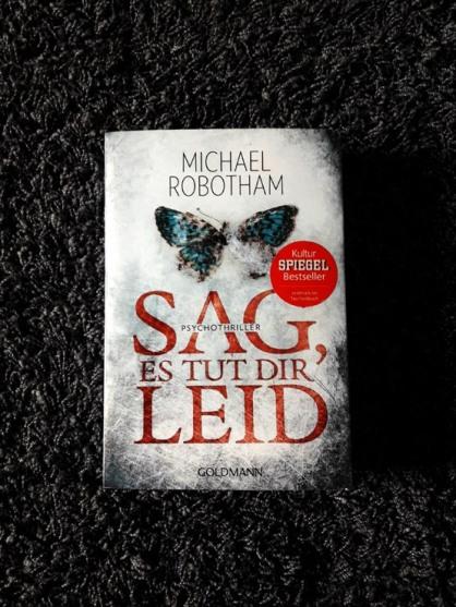 Michael Robotham-Sag,es tut dir leid
