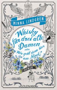 Cover Minna Lindgren-Whisky für drei alte Damen