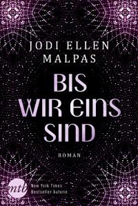 Jodi Ellen Malpas Bis wir eins sind